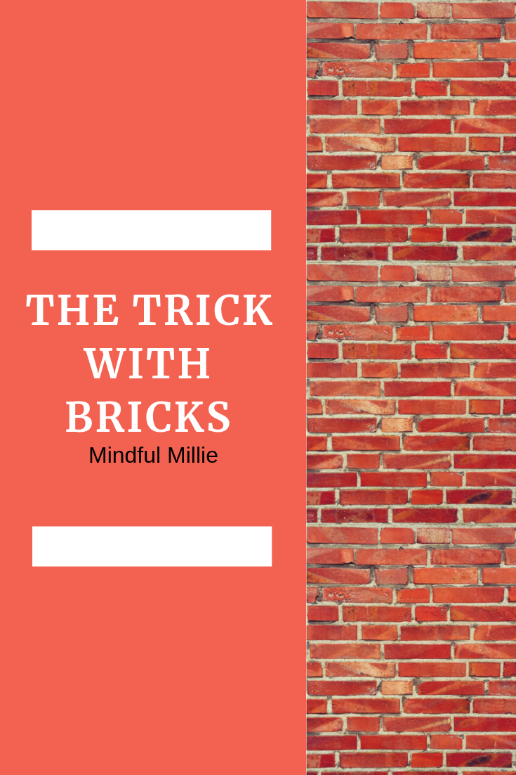 the trick With bricks